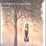 Emilie, ecologista in carriera